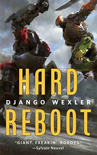 Review: Hard Reboot by Django Wexler