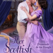 Review: Her Scottish Scoundrel by Sophie Barnes + Giveaway