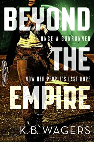 Review: Beyond the Empire by K.B. Wagers