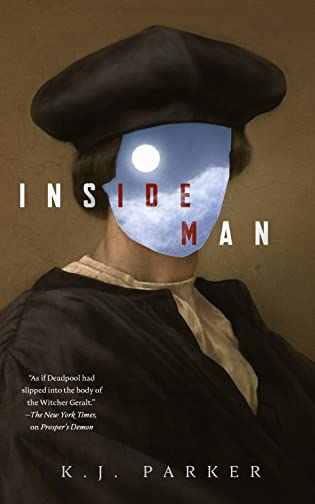 Review: Inside Man by K.J. Parker