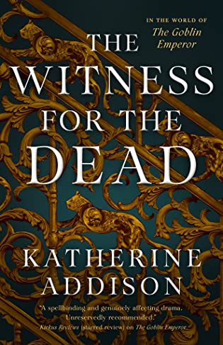 Review: The Witness for the Dead by Katherine Addison