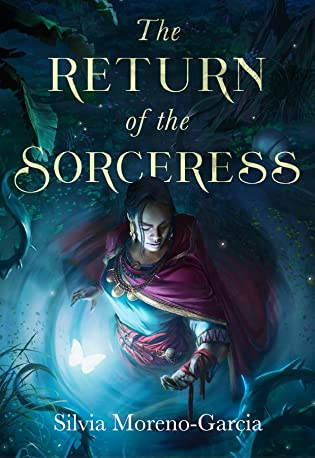 Review: The Return of the Sorceress by Silvia Moreno-Garcia