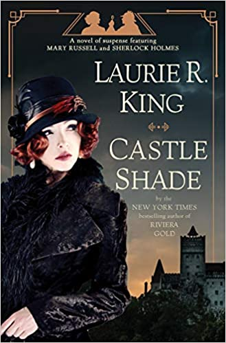 Review: Castle Shade by Laurie R. King