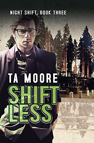 Review: Shiftless by TA Moore + Excerpt + Giveaway