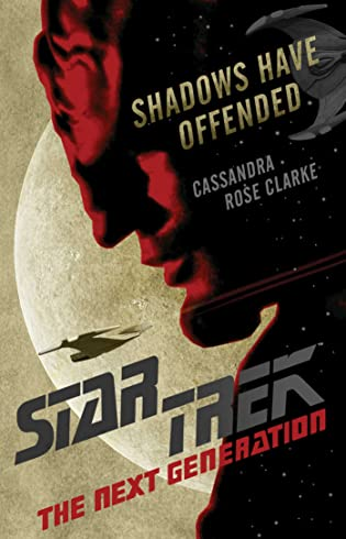 Review: Shadows Have Offended by Cassandra Rose Clarke
