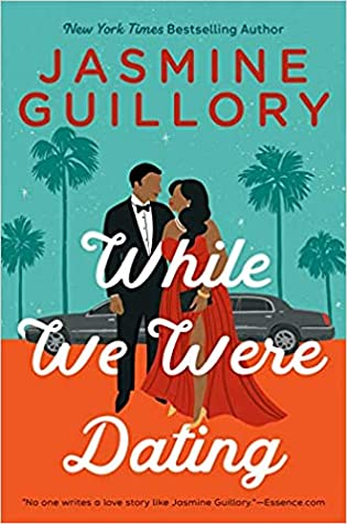 Review: While We Were Dating by Jasmine Guillory