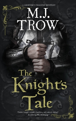 Review: The Knight's Tale by M.J. Trow