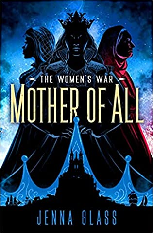 Review: Mother of All by Jenna Glass