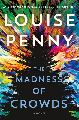 Review: The Madness of Crowds by Louise Penny