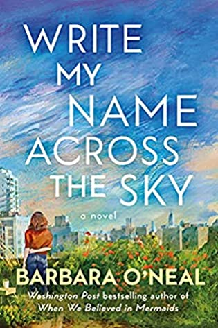 Review: Write My Name Across the Sky by Barbara O'Neal + Giveaway