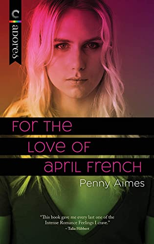 Review: For the Love of April French by Penny Aimes + Excerpt