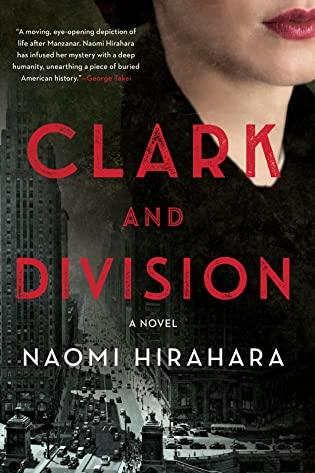 Review: Clark and Division by Naomi Hirahara