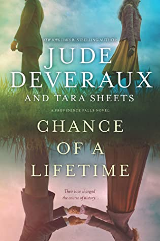 Review: Chance of a Lifetime by Jude Deveraux and Tara Sheets
