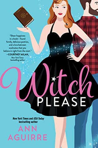Review: Witch, Please by Ann Aguirre