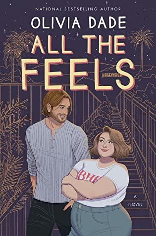 Review: All the Feels by Olivia Dade