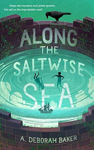 Review: Along the Saltwise Sea by A. Deborah Baker