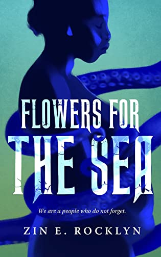 Review: Flowers for the Sea by Zin E. Rocklyn