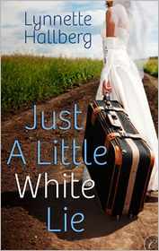 [cover of Just a Little White Lie]