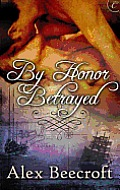 [cover of By Honor Betrayed]
