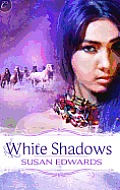 [cover of White Shadows]