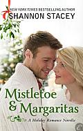 [cover of Mistletoe and Margaritas]