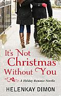 [cover of It's Not Christmas Without You]