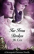 [cover of Far From Broken]