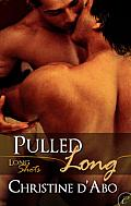 [cover of Pulled Long]