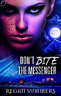 [cover of Don't Bite the Messenger]