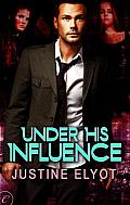 [cover of Under His Influence]