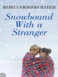 [cover of Snowbound with a Stranger]