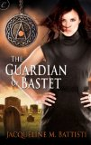 [cover of The Guardian of Bastet]
