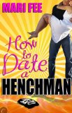 [cover of How to Date a Henchman]