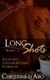 [cover of Long Shots:Books 1-3]