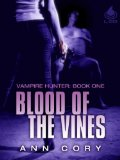 [cover of Blood of the Vines]
