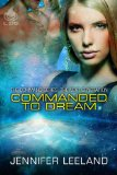 [cover of Commanded to Dream]