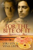 [cover of For the Bite of It]