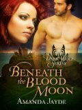 [cover of Beneath the Blood Moon]