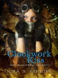 [cover of Clockwork Kiss]