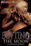 [cover of Betting the Moon]