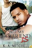 [cover of But My Boyfriend Is]