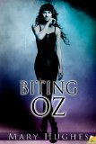 [cover of Biting Oz]