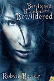 [cover of Bewitched, Blooded and Bewildered]