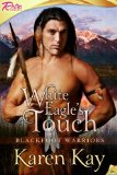 [cover of White Eagle's Touch]