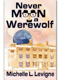 [cover of Never Moon a Werewolf]