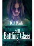 [cover of Still Battling Glass]