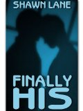 [cover of Finally His]