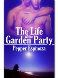 [cover of The Life of the Garden Party]