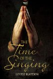 [cover of The Time of the Singing]
