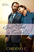 [cover of Just What the Truth Is]